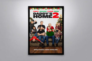 Daddy's Home 2 - Signed Poster + COA