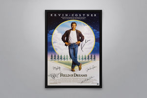 Field Of Dreams - Signed Poster + COA