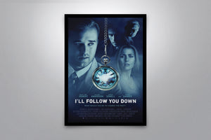 I'll Follow You Down - Signed Poster + COA