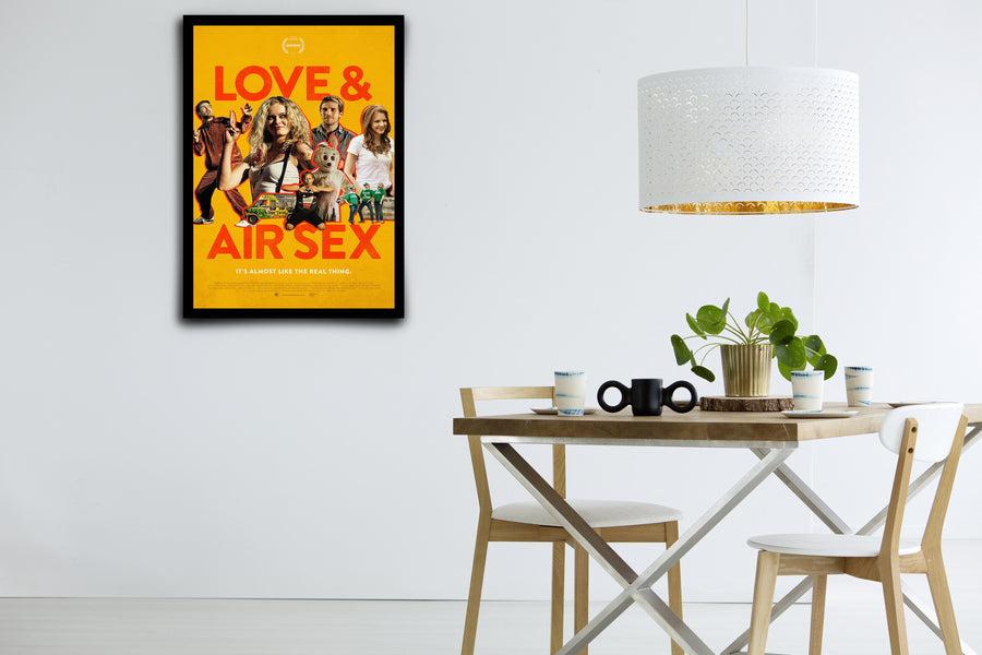 Love & Air Sex - Signed Poster + COA