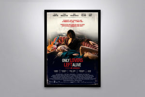 Only Lovers Left Alive - Signed Poster + COA