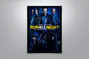 Run All Night - Signed Poster + COA
