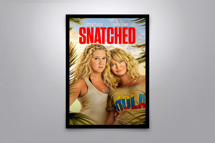 Snatched - Signed Poster + COA