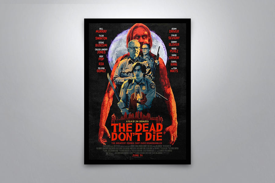 The Dead Don't Die - Signed Poster + COA