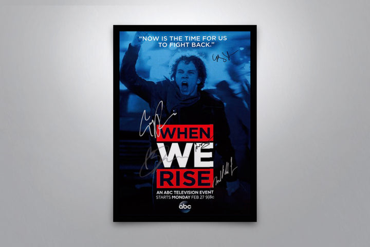 When We Rise - Signed Poster + COA