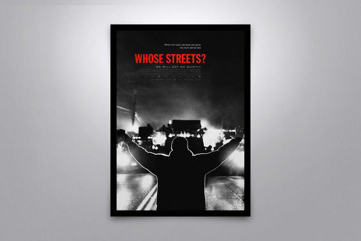 Whose Streets? - Signed Poster + COA