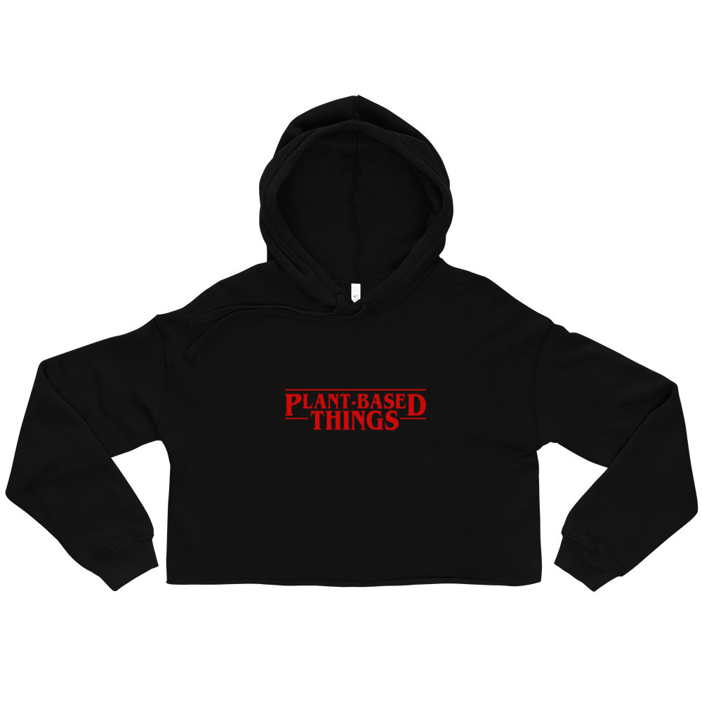 Plant Based Things Crop Hoodie