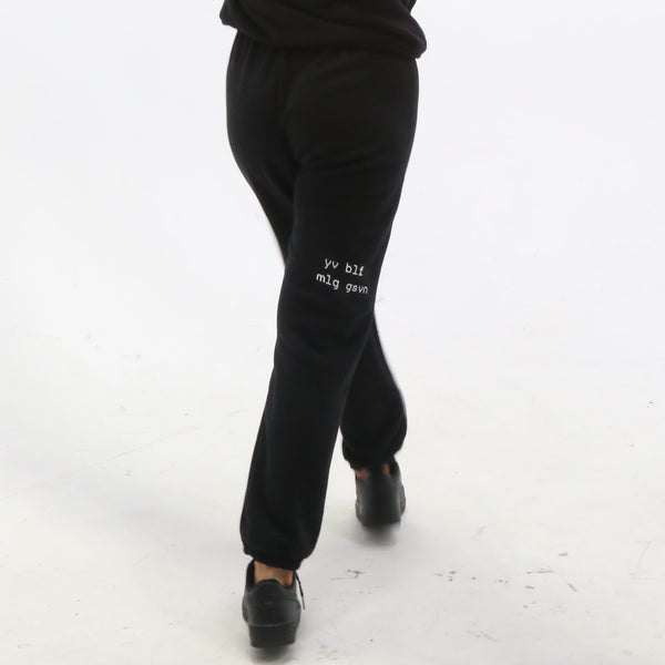 "black ""be you not them"" sweatpants"