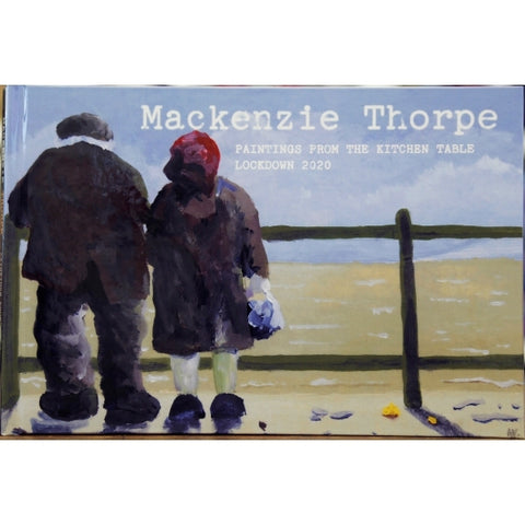 MacKenzie Thorpe BOOK - Painting from the Kitchen Table
