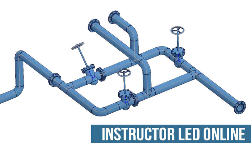 SOLIDWORKS Routing / Piping - Instructor Led Online Training