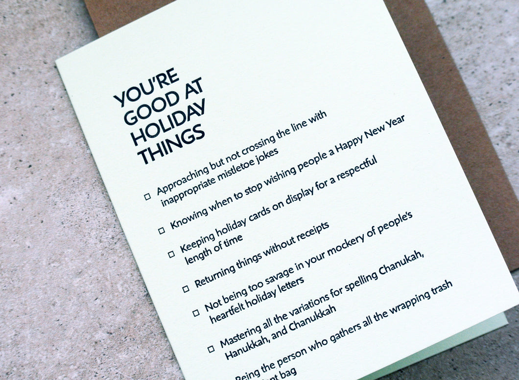 holiday: you're good at things. letterpress card