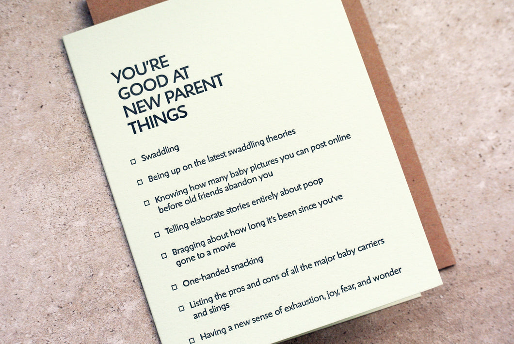 new parent: you're good at things. letterpress card.