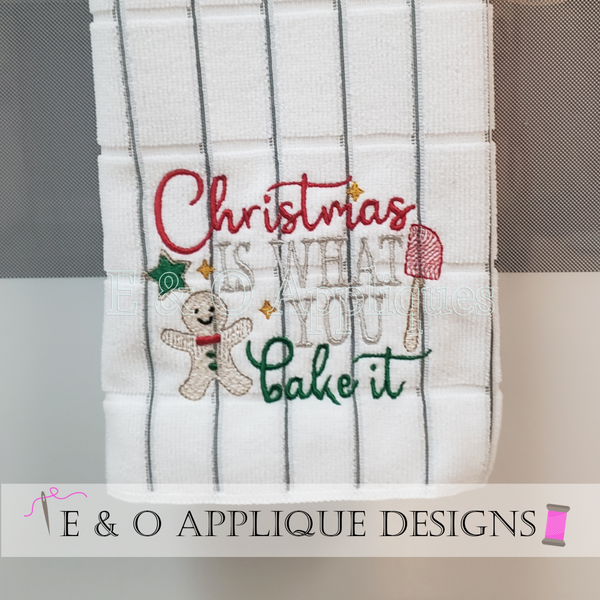 Christmas Is What You Bake Of It Embroidery Design
