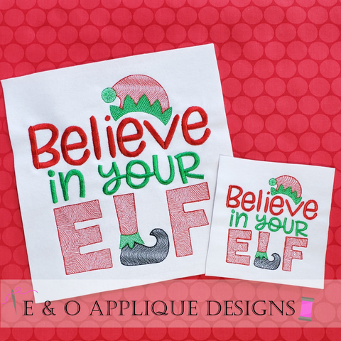 Believe In Your Elf Embroidery Design