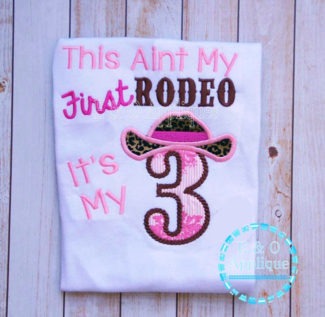 This Aint My 1st Rodeo It's My 3rd Applique Design