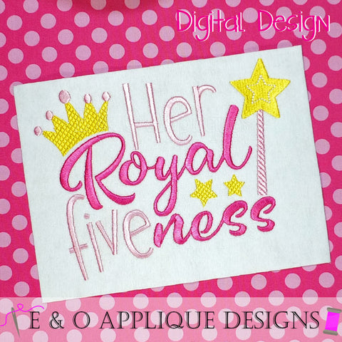 Her Royal Fiveness Embroidery Design