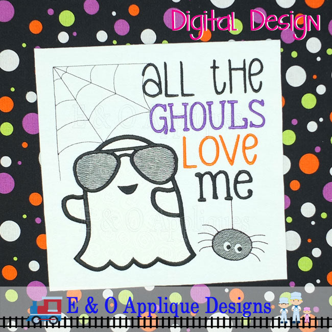 All The Ghouls Love Me Applique Design