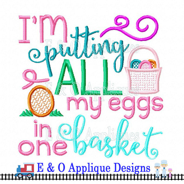 All My Eggs in One Basket Digital Embroidery Design
