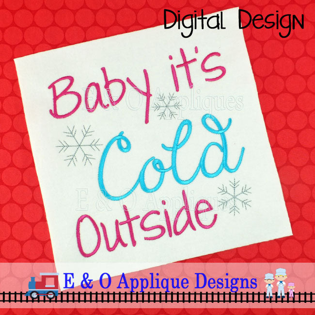 Baby It's Cold Outside Embroidery Design