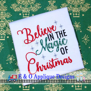 Believe in the Magic of Christmas Digital Embroidery Design