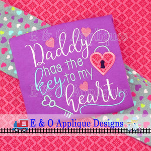 Daddy Has The Key To My Heart Digital Embroidery Design