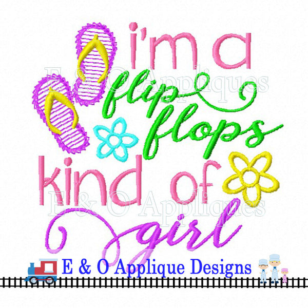 Flip Flops Kind of Girl Embroidery Design