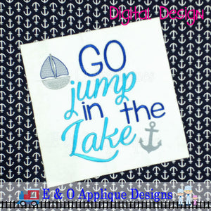 Go Jump In The Lake Embroidery Design