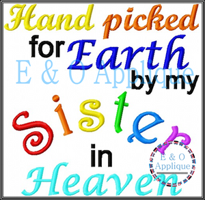 Hand picked for Earth by my Sister in Heaven embroidery design - Rainbow Baby
