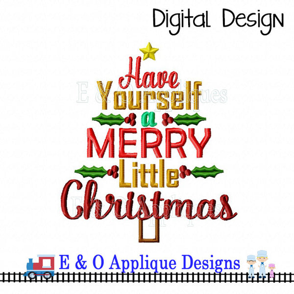 Have Yourself A Merry Little Christmas Embroidery Design