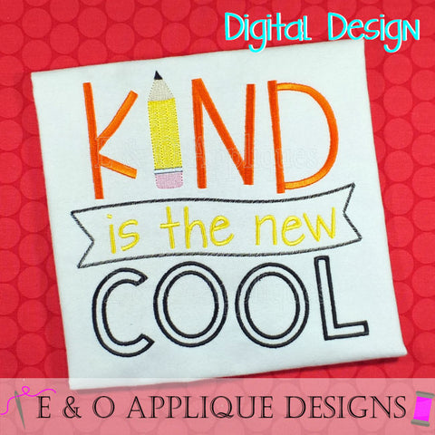 Kind Is The New Cool Embroidery Design