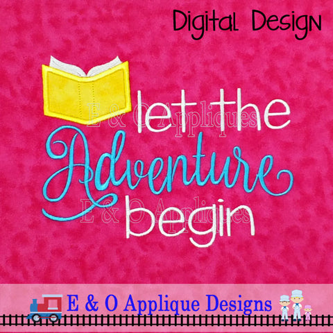 Let The Adventure Begin Reading Applique Design