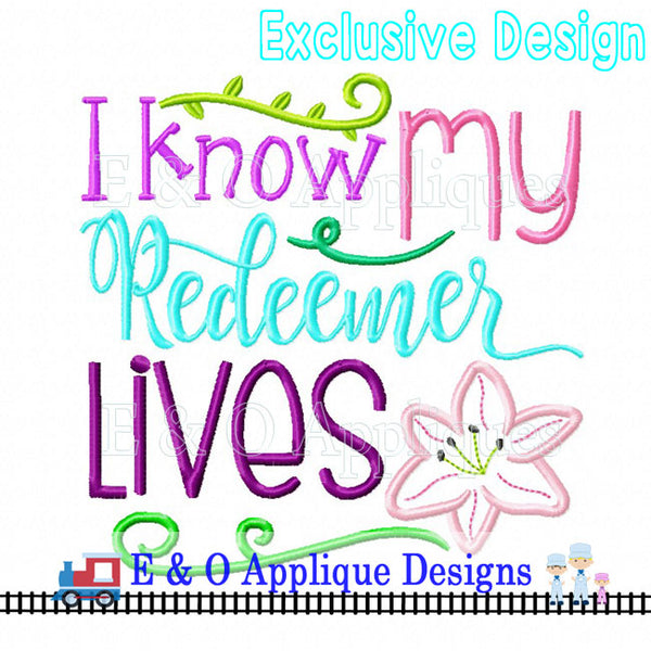 My Redeemer Lives Digital Embroidery Design