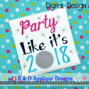 Party Like It's 2018 Applique Design