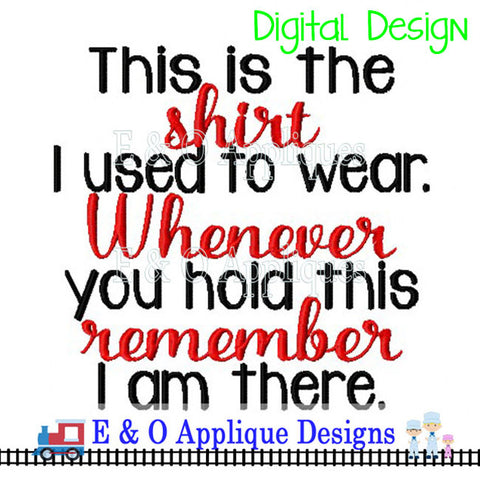 Shirt Saying Digital Embroidery Design