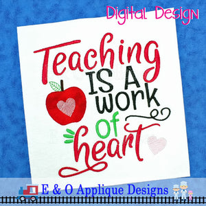 Teaching Is A Work of Heart Embroidery Design