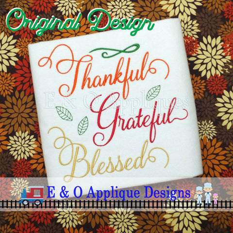 Thankful Grateful Blessed Digital Embroidery Design