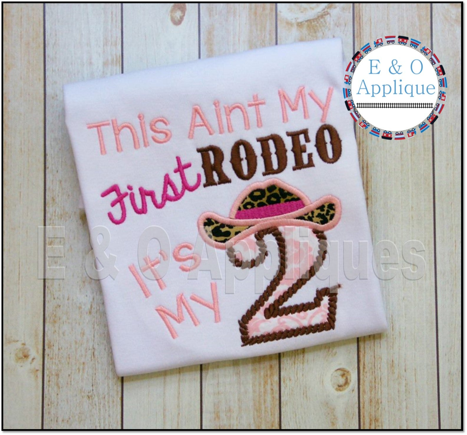 This Aint My 1st Rodeo It's My 2nd Applique Design
