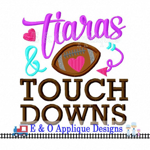 Tiaras and Touchdowns Football Digital Embroidery Design