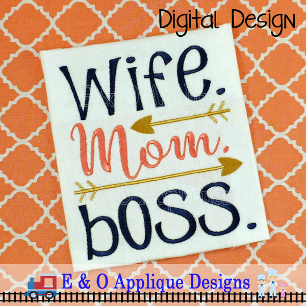 Wife Mom Boss Embroidery Design