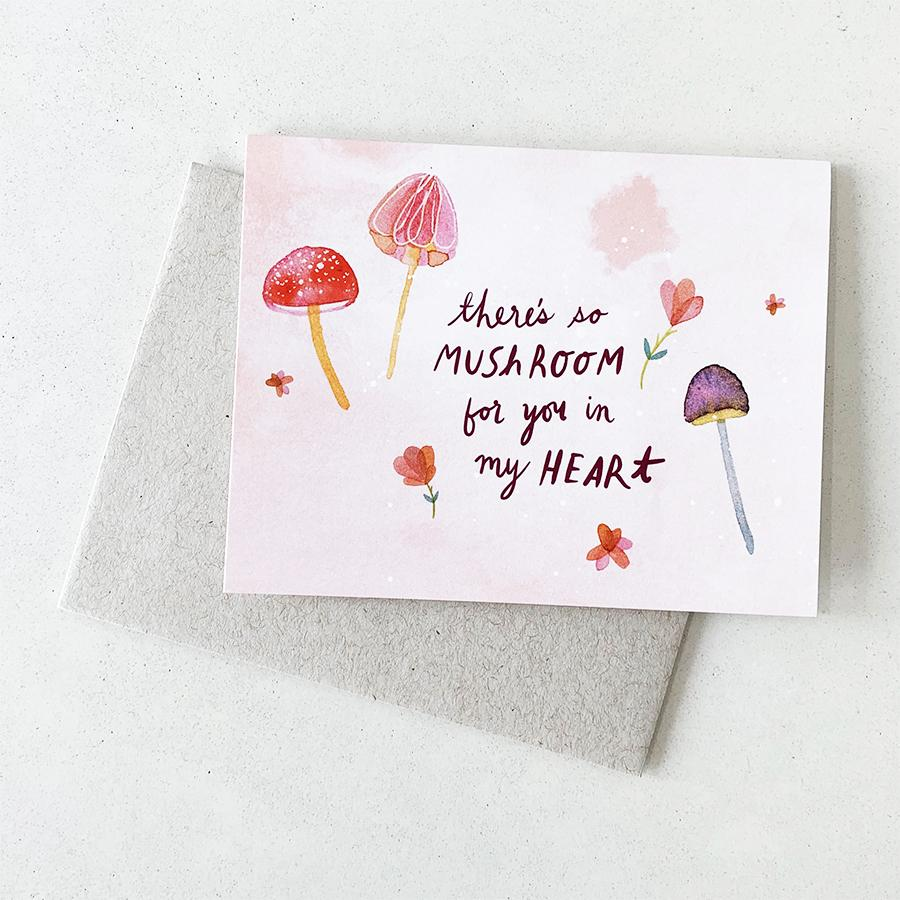 There's So Mushroom for You - Card