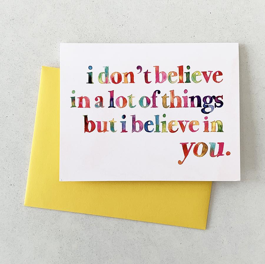 I Believe in You - Card
