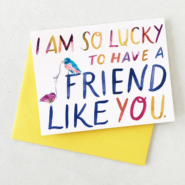 Friend Like You - Card