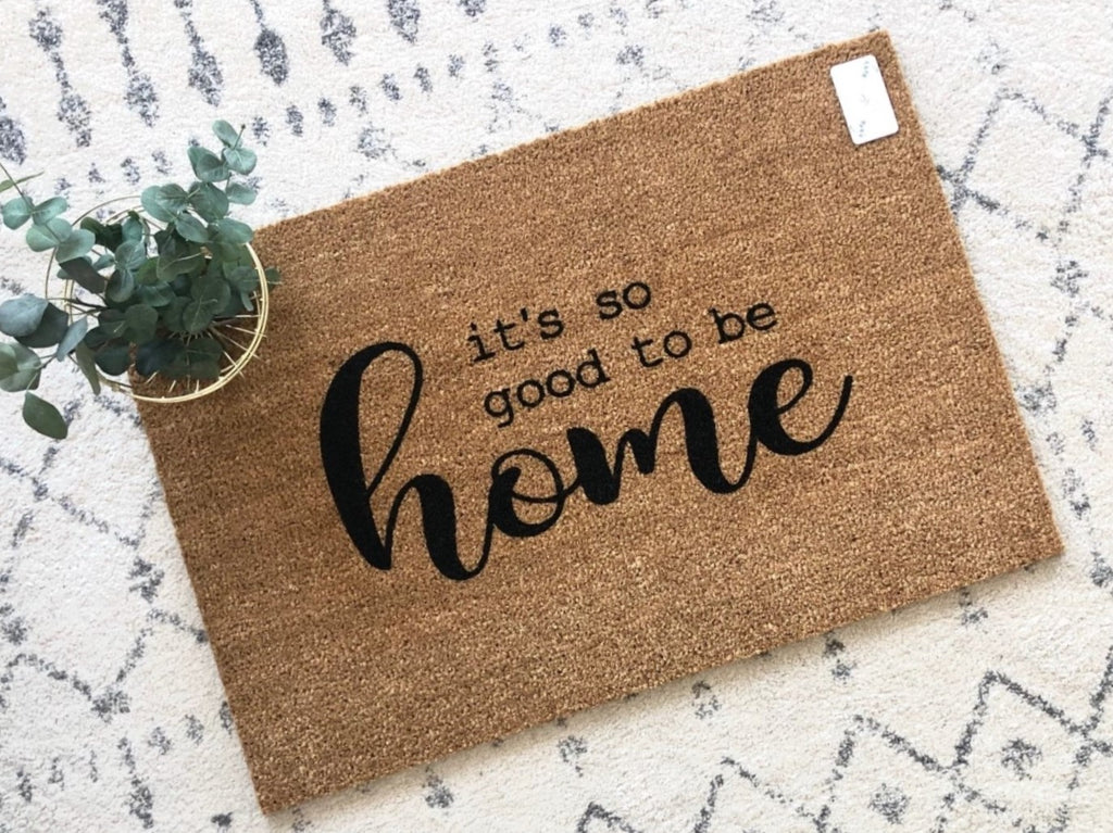So Good to be Home Doormat