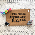 Just So You Know... Doormat - Customizable