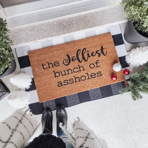 Jolliest Bunch of Assholes Doormat