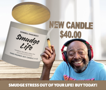 Load image into Gallery viewer, Smudge Life - 13oz Soy Candle