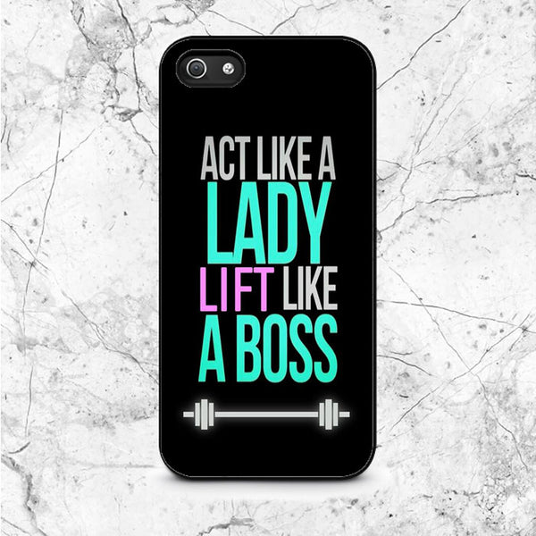 Act Like Lady Lift Like A Boss Funny Gym Fitness Quote iPhone 5|5S|SE Case