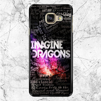 Imagine Dragons Quotes Samsung Galaxy A9 Pro Case
