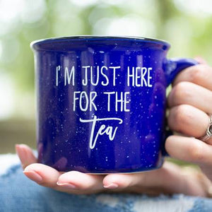 Mug - I'm Just Here for The Tea