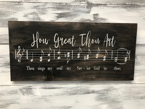 How Great Thou Art Song Sign - Rustic How Great Thou Art
